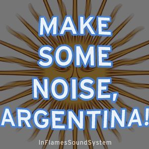 01. Welcome! - Make Some Noise, Argentina! [IFSS]