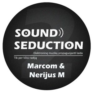 Sound Seduction (Laida # 47) su Marcom & Nerijus M