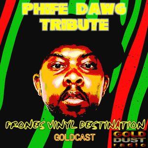 Vinyl Destination PHIFE DAWG Tribute 27-03-16 GOLDCAST