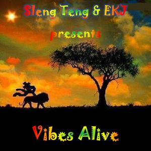 Sleng Teng & EKJ presents Vibes Alive - Rastfm - 26/07/2017