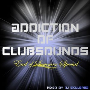 Addiction of Clubsounds (End of Summer Special)