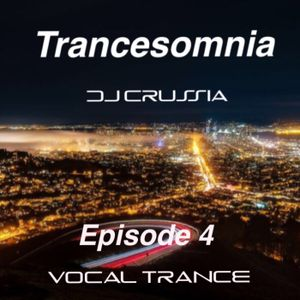 Trancesomnia Episode 4 Vocal Trance