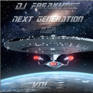 DJ FreakyBee Next Generation Rap Vol. 3