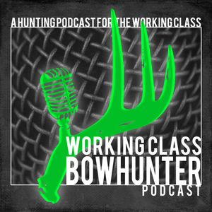 099 Ross Bigger - Working Class Bowhunter