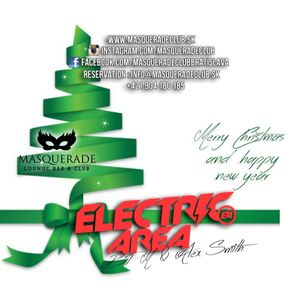 Electric Area X-MAS @ Masquerade Club BPM & Alex Smith