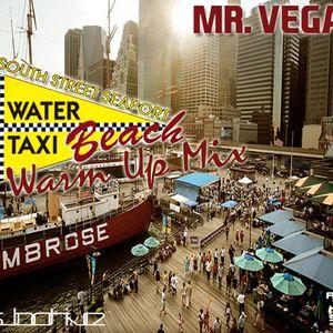 Mr. Vega - Water Taxi Beach Warm-Up Mix