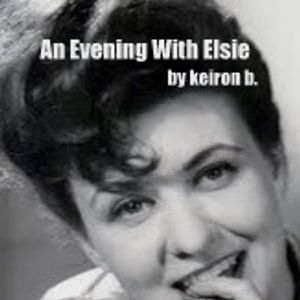 An Evening With Elsie