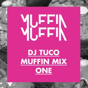 Dj Tuco - Muffin Mix One