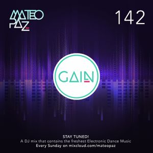 Mateo Paz - Gain vol.142