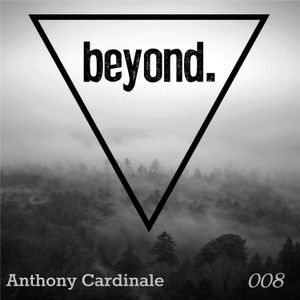 Anthony Cardinale - beyond 008 (Live in theLOUNGE at Beta Nightclub)