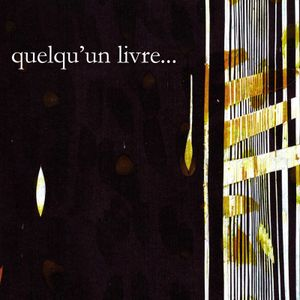 Quelqu'un livre - Anne Duvivier