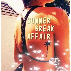 SUMMER BREAK AFFAIR Mixed By Katsunori Hiraiwa (HF International)