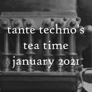 tante techno's tea time – dj set january 2021 edition.