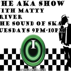 The AKA Show with Matty Driver on IO Radio 220316