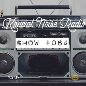 Krucial Noise Radio: Show #064 w/ Mr. BROTHERS