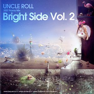 Uncle Roll - Bright Side vol. 2 (2007)