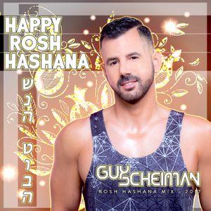 Rosha Hashana 2017 Mixed By Guy Scheiman