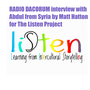 LISTEN project recording of live Interview of Abdul from Syria with Matt on Radio Dacorum