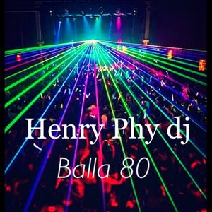 Henry Phy Dj.     ottanta  in  mente  mix party.