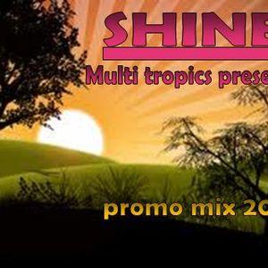Multi Tropics Promo Shine Mix 2012