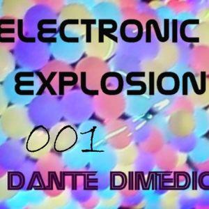 ELECTRONIC EXPLOSION | Dante DiMedici | 6/8/11 | Show 1