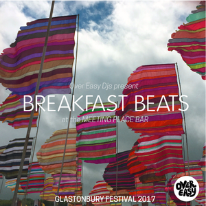 Over Easy Live @ Glastonbury 2017 - The Breakfast Sessions - @ The Meeting Place Bar