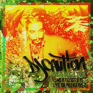 DJ Caution - Live Mix @ Manglar #2 - 25/09/13 SweatCast #15