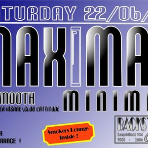 22/06/2013 - Dj Smooth live @Maximal Minimal (Backstage Cafe)