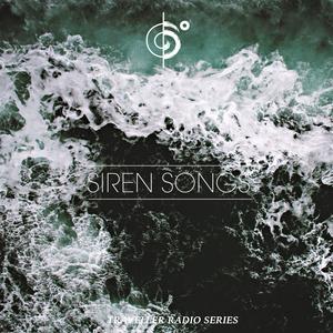 Siren Songs For Travelers