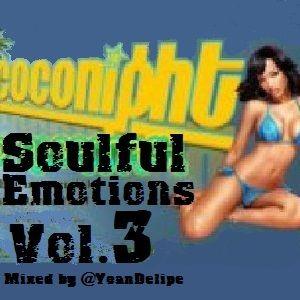 "@YoanDelipe ""Soulful Emotions 3"""
