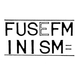 Fuse FMinism 25/01/16
