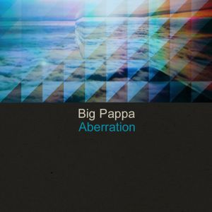 Alexandr Sergoshko (Big Pappa) - Aberration
