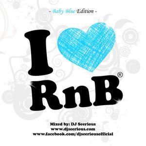 DJ Seerious - I Love RnB Blue Edition