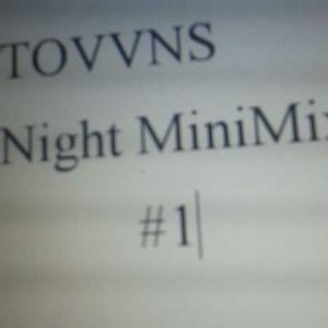 TOVVNS Night #1 MiniMIX