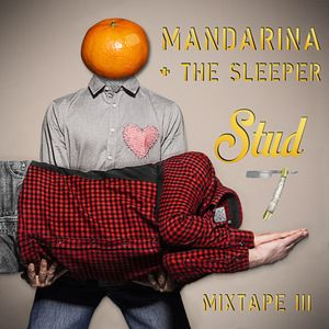 Mandarina & The Sleeper - Stud7 mixtape Part III