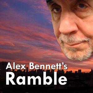 Alex Bennett's Ramble  9//8/16