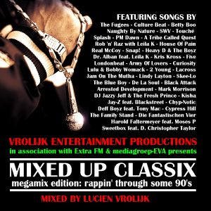 Mixed Up Classix Megamix Edition - rappin' through some 90's (mixed by Luciën Vrolijk) - Various