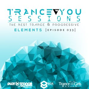JustRae pres. Trance You Sessions 033