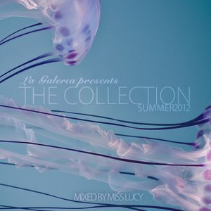 The Collection (Summer 2012) Mixed by Miss Lucy