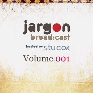 Jargon Broad:Cast Volume 001 (part 1)