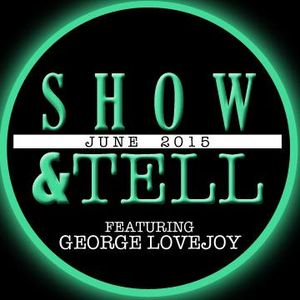 JUNE-Show&Tell feat. George Lovejoy