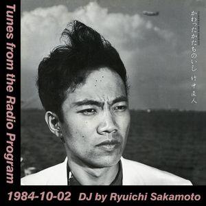 Tunes from the Radio Program, DJ by Ryuichi Sakamoto, 1984-10-02 (2019 Compile)