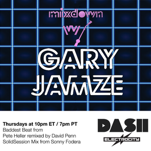 Mixdown with Gary Jamze July 11 2019- SolidSession Mix from Sonny Fodera