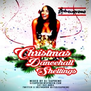 DJ Supreme presents Dancehall Christmas Shellingz