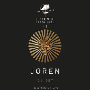 UP & Friends Radio Show 009 - Joren Dj Set
