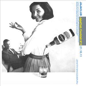 JajaClub Cocktail #02 - 21/10/11