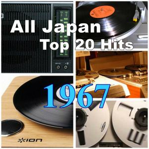 All Japan Top 20 Hits Of 1967