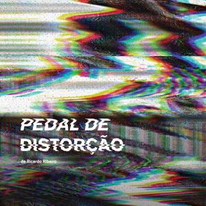 Pedal de Distorção Emissão #22  21/3/2017