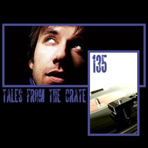 Tales From The Crate Radio Show #135 Part 02