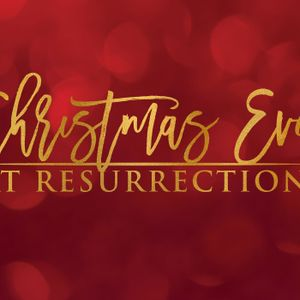 Christmas Eve: 8pm & 10:30pm Candlelight Service